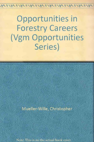 9780844285726: Opportunities in Forestry Careers (Vgm Opportunities Series)