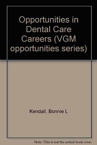 9780844285764: Opportunities in Dental Care Careers