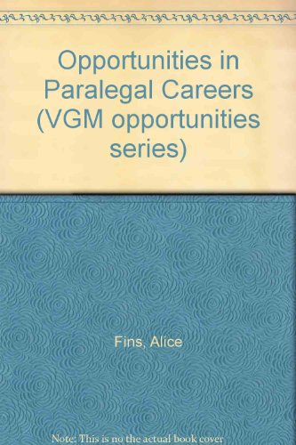 9780844285900: Opportunities in Paralegal Careers (Opportunities in Series)