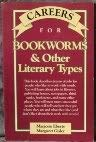 9780844286181: Careers for Bookworms and Other Literary Types (VGM Careers for You)