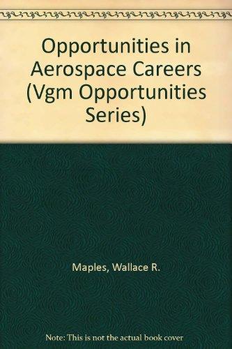 9780844286501: Opportunities in Aerospace Careers (Vgm Opportunities Series)