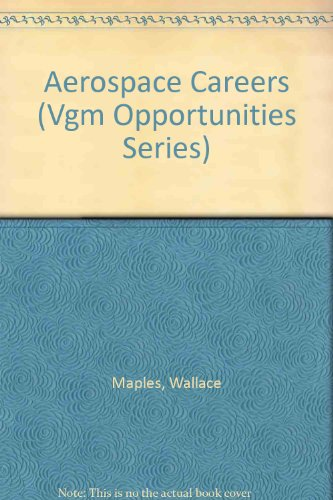 9780844286518: Opportunities in Aerospace Careers (Vgm Opportunities Series)
