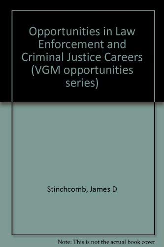 9780844286587: Opportunities in Law Enforcement and Criminal Justice Careers (Vgm Opportunities Series)