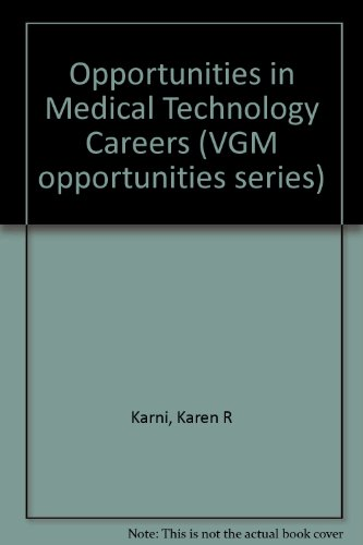 9780844286716: Opportunities in Medical Technology Careers (Vgm Opportunities Series)