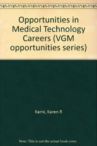 9780844286723: Opportunities in Medical Technology Careers (Vgm Opportunities Series)