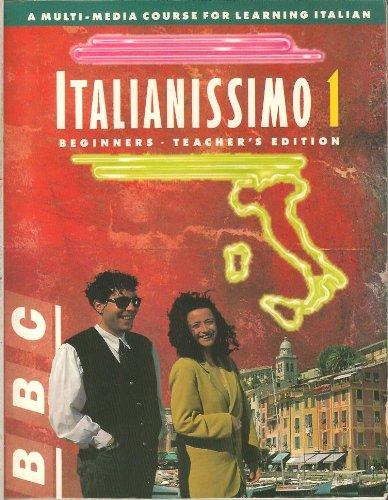 9780844287034: Italianissimio 1 Beginners Teacher's Edition