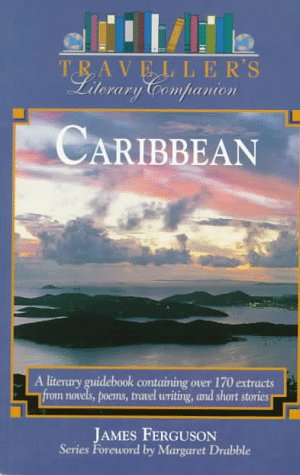 Traveller's Literary Companion: Caribbean: Ferguson, James