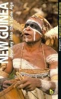 9780844289977: New Guinea: Journey into the Stone Age (Indonesia Guides)
