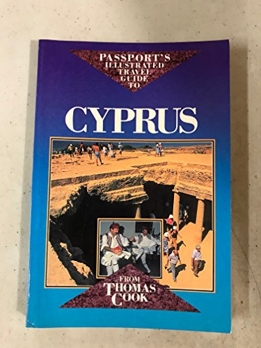 Passport's Illustrated Travel Guide to Cyprus from Thomas Cook (Passport's Illustrated ...