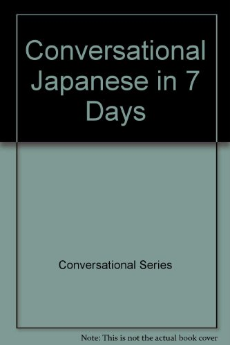 9780844291369: Conversational Japanese in 7 Days