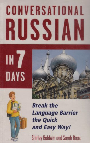 Conversational Russian in 7 Days (0844291374) by Douglas Baldwin