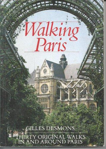 9780844292144: Walking Paris: Thirty Original Walks in and Around Paris