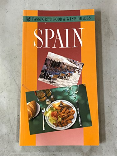 9780844292229: Passport's Food and Wine Guides: Spain (Passport's food & wine guides)