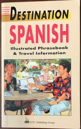 9780844292373: Destination Spanish: Illustrated Phrasebook & Travel Information (Destination Guide) (Spanish Edition)
