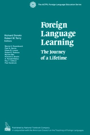 9780844293943: Foreign Language Learning: The Journey of a Lifetime (ACTFL FOREIGN LANGUAGE EDUCATION SERIES)