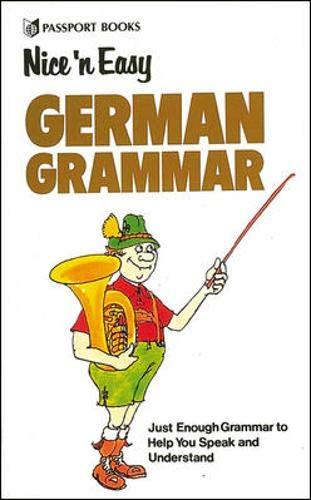 Nice 'n Easy German Grammar: Passport Books