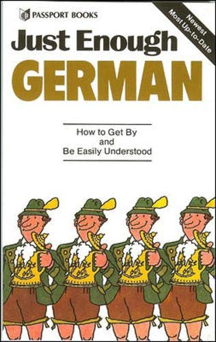 9780844295022: Just Enough German: How to Get By and Be Easily Understood