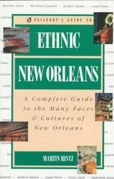 9780844295299: Passport's Guide to Ethnic New Orleans: A Complete Guide to the Many Faces & Cultures of New Orleans (Passport books)