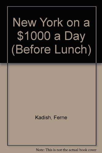 9780844295398: New York on $1,000 a Day (Before Lunch)