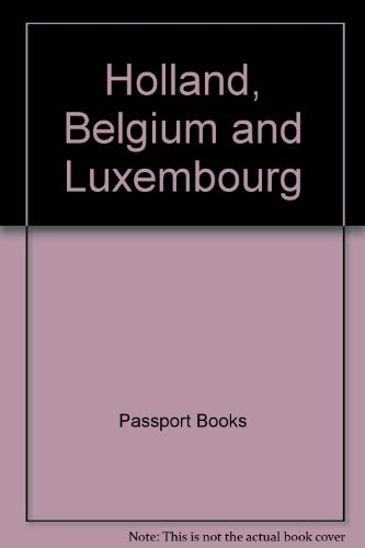 Passports Map of Holland Belgium and Luxembourg (9780844295961) by Passport Books