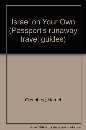 Israel on Your Own (Passports Runaway Travel Guides): Greenberg, Harriet