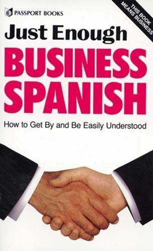 9780844296555: Just Enough Business Spanish