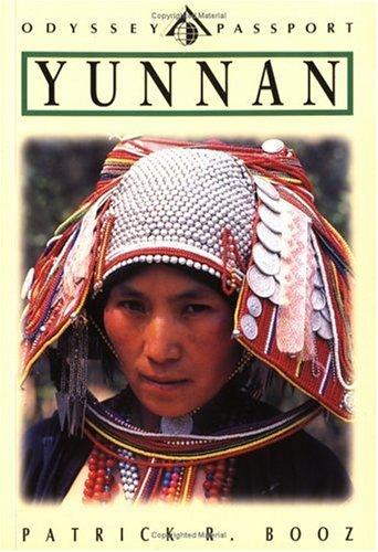 9780844296647: Yunnan: Southwest China's Little-Known Land of Eternal Spring (Passport Books) (Odyssey Passport)