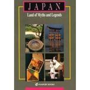 Japan: Land of Myths and Legends (Asian: Alan Booth; Photographer-Ken
