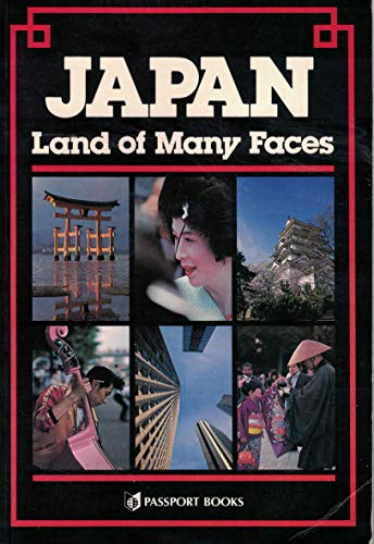 Japan: Land of Many Faces (Asian Guides: Alan Booth; Photographer-Ken