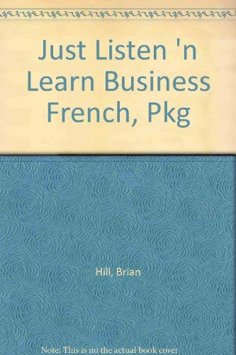 9780844297477: Just Listen 'N Learn Business French