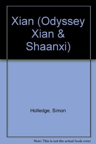 Xi'an (Odyssey Xian & Shaanxi) (9780844298207) by Simon Holledge