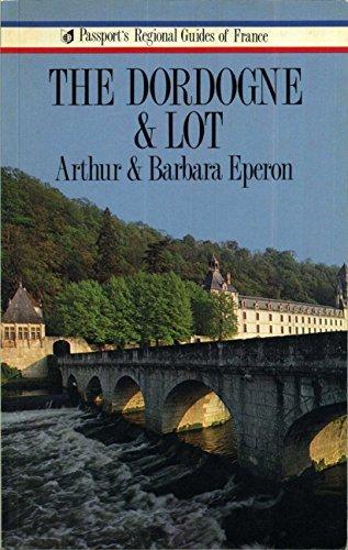 9780844299396: Dordogne & Lot (Passport's regional guides of France)