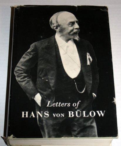 9780844300511: Letters of Hans Von Bulow to Richard Wagner, Cosima Wagner, His Daughter Daniela,Luise Von Bulow, Karl Klindworth and Carl Bechstein