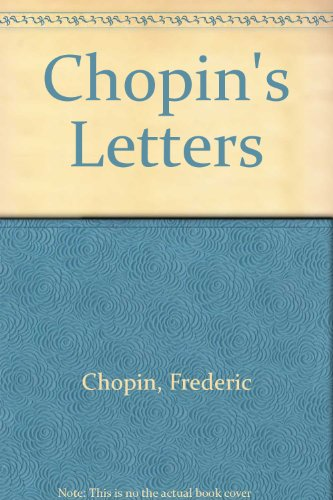 9780844300900: CHOPIN'S LETTERS