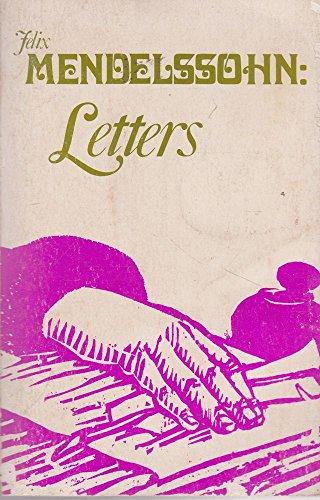 Felix Mendelssohn Letters: Selden-Goth, G.