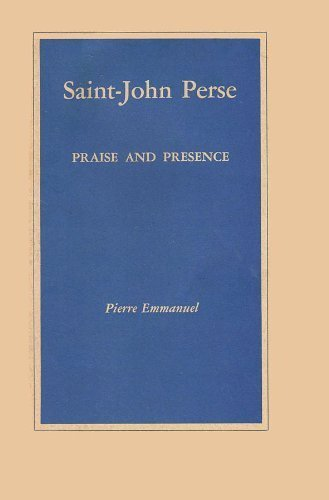 9780844400068: Saint-John Perse: Praise and Presence: With a Bibliography