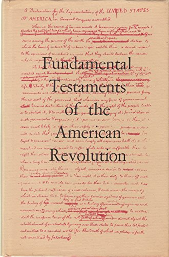 Fundamental Testaments of the American Revolution: Papers: Boyd, Julian P.
