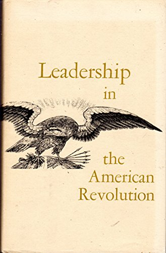 Leadership In the American Revolution, Papers Presented: Introduction by Elizabeth