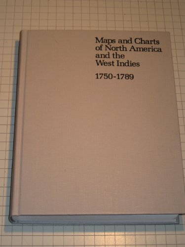 9780844403359: Maps and charts of North America and the West Indies, 1750-1789: A guide to the collections in the Library of Congress