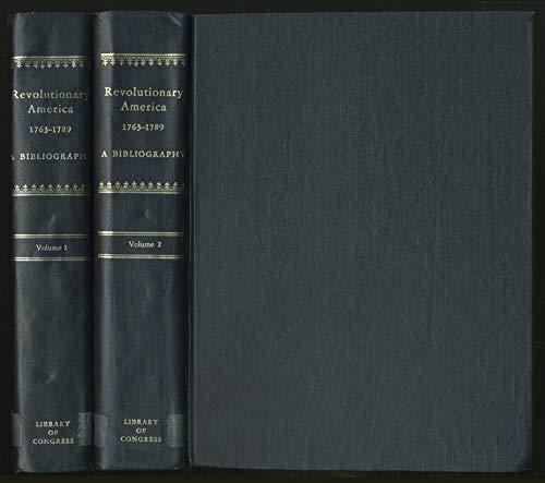9780844403595: Revolutionary America, 1763-1789: A bibliography