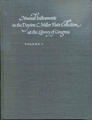 9780844403779: Musical instruments in the Dayton C. Miller flute collection at the Library of Congress: A catalog