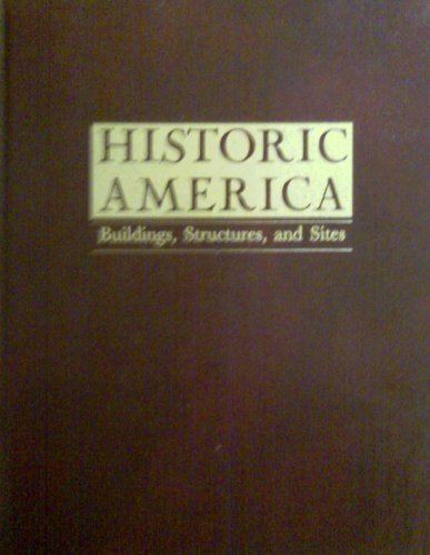 Historic America: Buildings, Structures and Sites: Stamm, Alicia