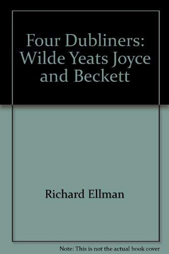 9780844405223: Four Dubliners--Wilde, Yeats, Joyce, and Beckett