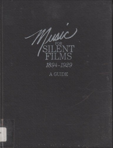 9780844405803: Music for Silent Films (1894-1929)