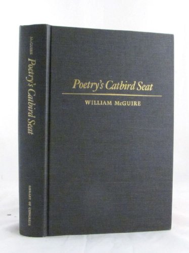 9780844405865: Poetry's catbird seat: The consultantship in poetry in the English language at the Library of Congress, 1937-1987