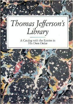 9780844406343: Thomas Jeffersons Library: A Catalog With His Entries in His Own Order
