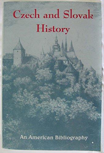 Czech and Slovak History: An American Bibliography: Kovtun, George J.
