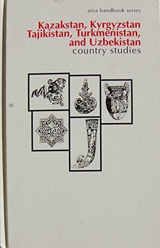 9780844409382: Kazakstan, Kyrgyzstan, Tajikistan, Turkmenistan, and Uzbekistan: Country Studies (Area Handbook Series)
