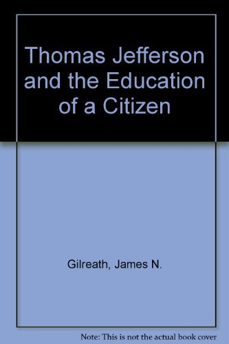 9780844409658: Thomas Jefferson and the Education of a Citizen