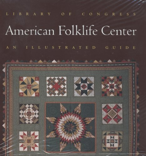 9780844411064: Library Of Congress American Folklife Center: An Illustrated Guide With Audio Cd
